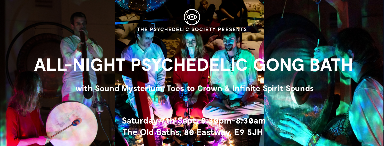All-Night Psychedelic Gong Bath 7th Sept